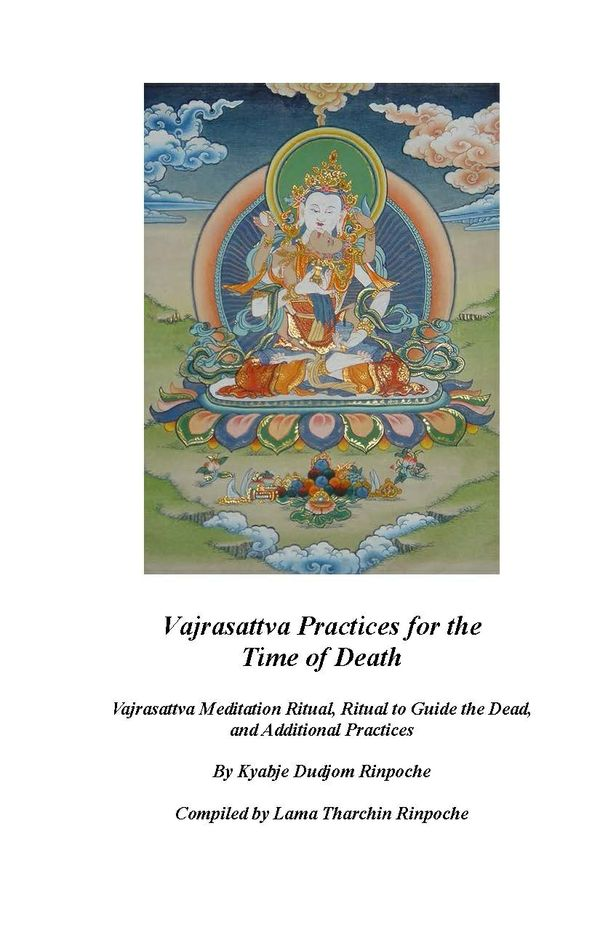 Vajrasattva Practices for the Time of Death