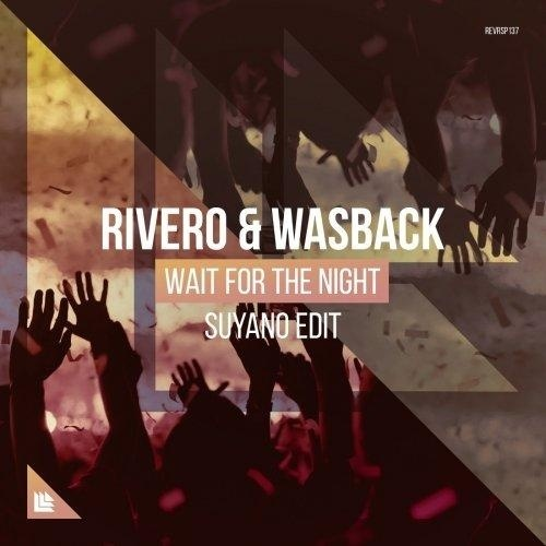 RIVERO & Wasback – Wait For The Night (Suyano Edit) FL Studio Remake + FLP + PRESETS + MIDI