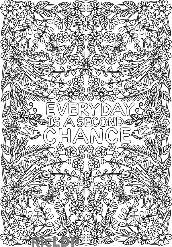 Everyday is a Second Chance Coloring Page for Adults