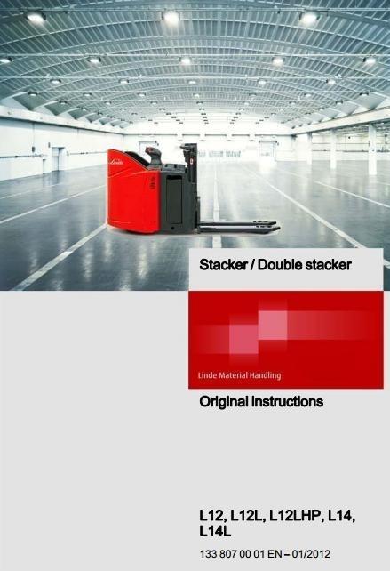 Linde Pallet Stacker Type 133: L12, L12L, L12LHP, L14, L14L Operating Instructions (User Manual)
