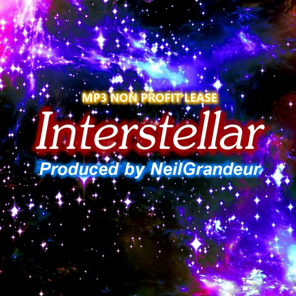 Interstellar [Produced by NeilGrandeur] Mp3 Non Profit Lease