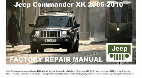 JEEP COMMANDER 2006-2010 XK FACTORY SERVICE MANUAL