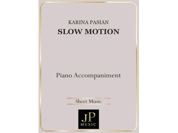 Slow Motion - Piano Accompaniment