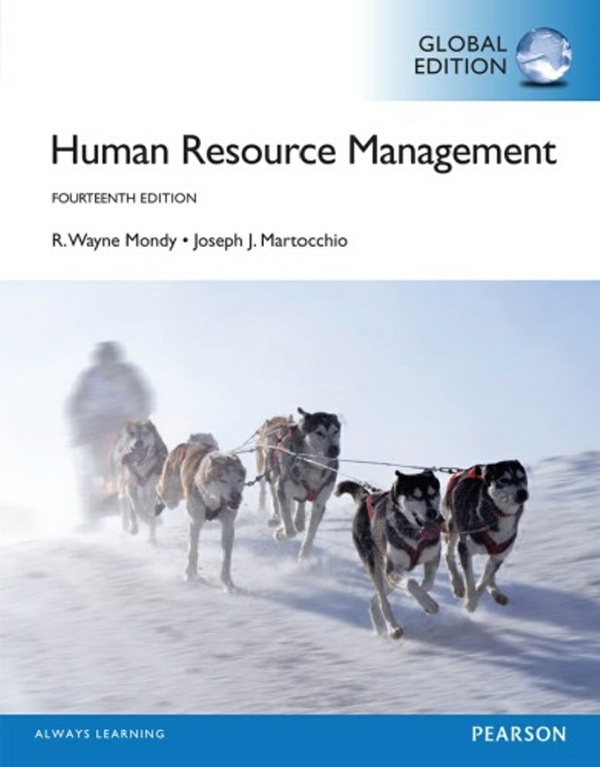 Human Resource Management, 14 th edition ( Global Edition ) ( PDF, Instant download )