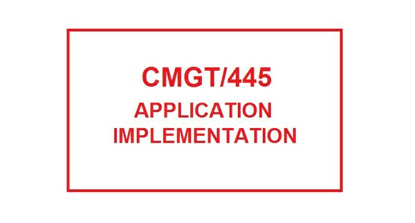 CMGT 445 Week 4 Individual Implementation Plan Presentation