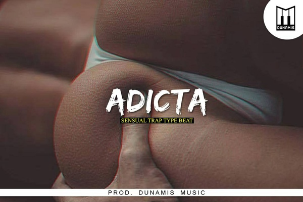 ADICTA 💦 Type Beat ✘ Sensual Trap FOR SALE (Prod. DUNAMIS) EXCLUSIVE