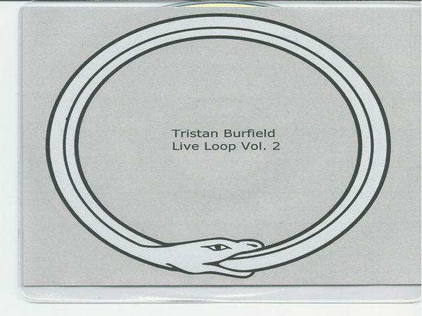 Tristan Burfield-Live Loop Vol. 2