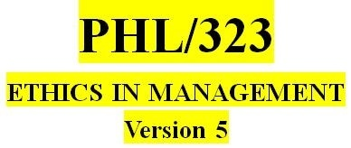PHL 323 Week 1 Personal Ethics Development Paper