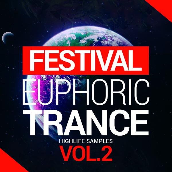 HighLife Samples Festival Euphoric Trance Vol.2