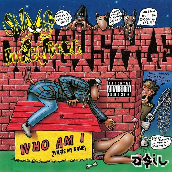 Snoop Dogg - Who Am I (What's My Name) (ASIL Rework)