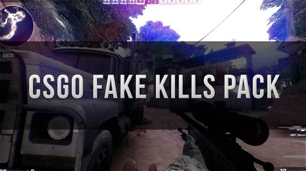 CSGO Fake Kill Pack