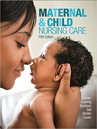 Maternal & Child Nursing Care (5th Edition) by Marcia L London ( EPUB Format )