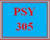 PSY 305 Week 1 Exploring Psychology Careers