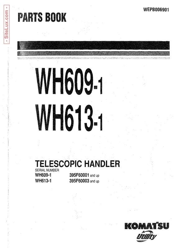 Komatsu WH609-1, WH613-1 Telescopic Handler Parts Book - WEPB006901