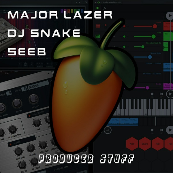 Major Lazer, DJ Snake, Seeb Style - FL Studio Project (FLP + Samples)