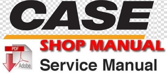 Case 580E Super 580 E Backhoe Loader Tractor Workshop Service Repair Manual