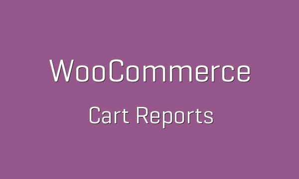 WooCommerce Cart Reports 1.1.20 Extension