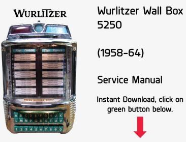 Wurlitzer 5250 Wallbox & 2100 Stepper Service Manual