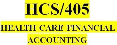 HCS 405 Week 4 Week Four Health Care Financial Terms Worksheet