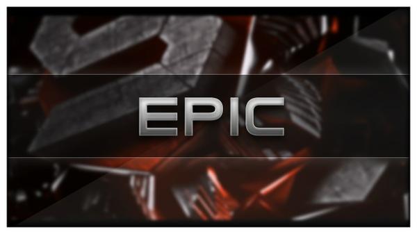 Epic - Intro