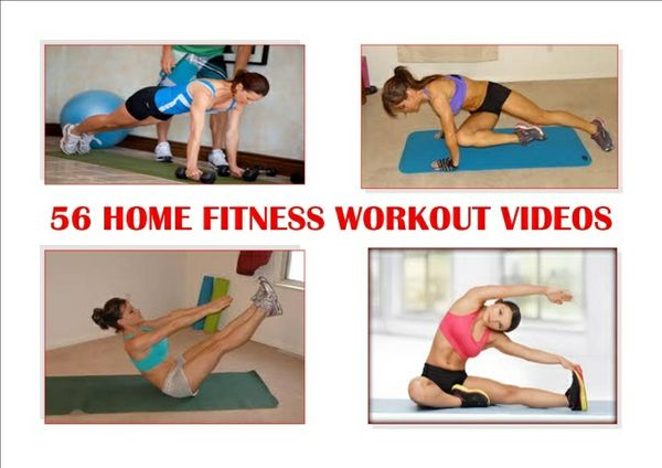 56 Home Fitness Workout Videos - (Lose Weight, Tone Up, GET FIT & Feel Great)