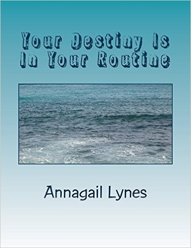 Your Destiny Is In Your Routine