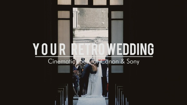 Your Retro Wedding LUT for Canon & Sony