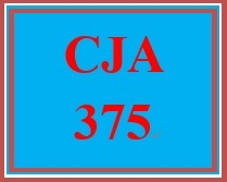 CJA 375 Week 4 Emergency Preparedness Drill Part III