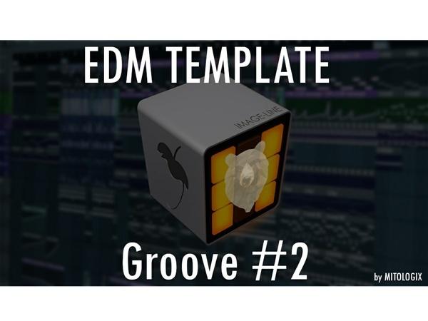 EDM TEMPLATE - Groove #2