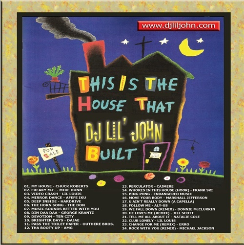 The House That DJ Lil' John Built, Vol. I