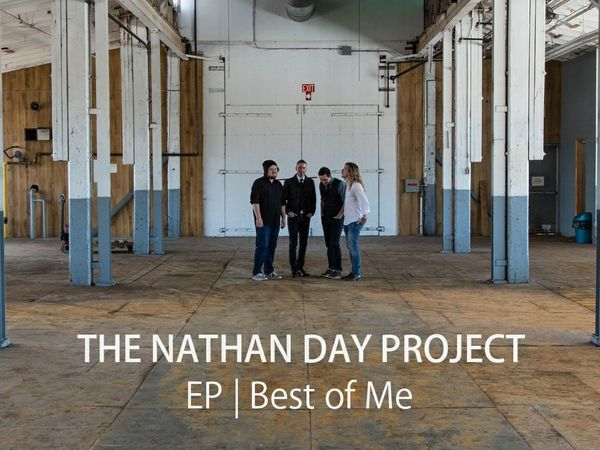The Nathan Day Project - Best Of Me