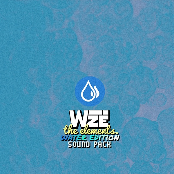 The Elements. - WATER EDITION (SOUND PACK)