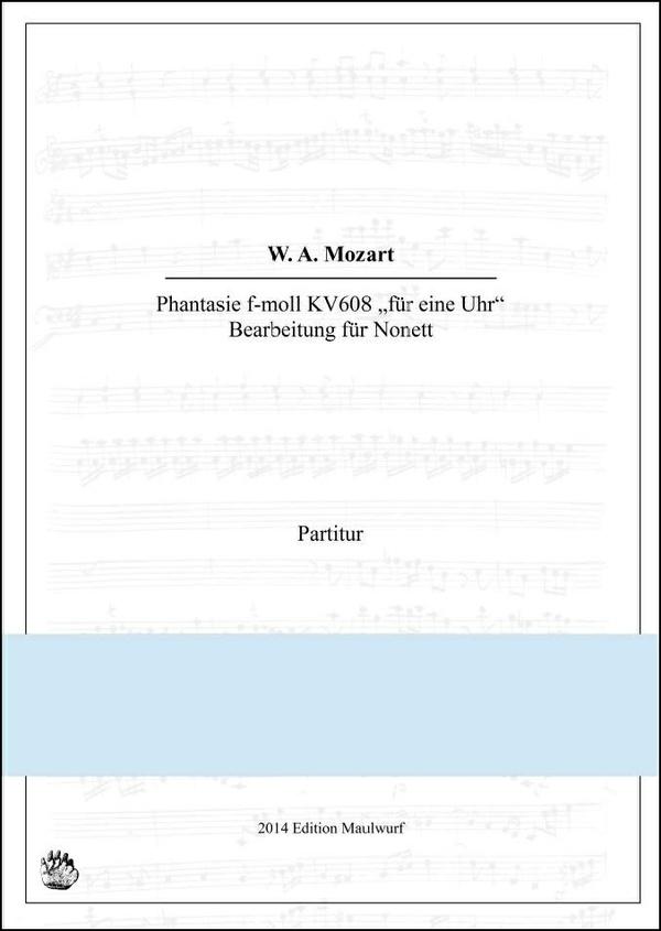 Mozart Phantasie f-moll (Nonett)