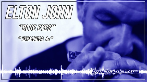 Elton John - Blue eyes - Harmonica Ab