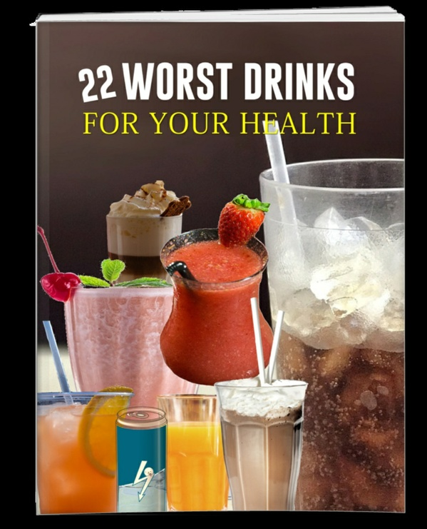 22 Worst Drinks For Your Health