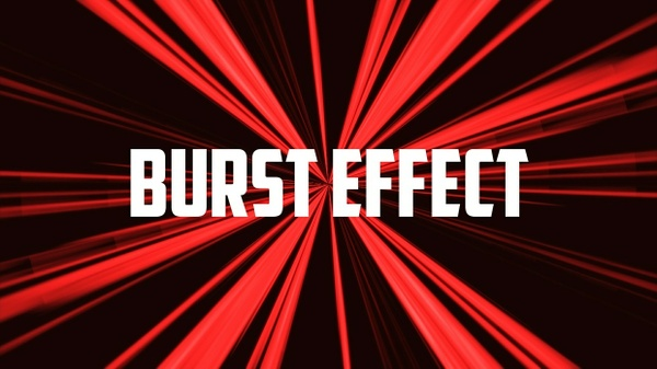 Burst EFFECT