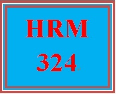 HRM 324 Week 2 Learning Team Charter