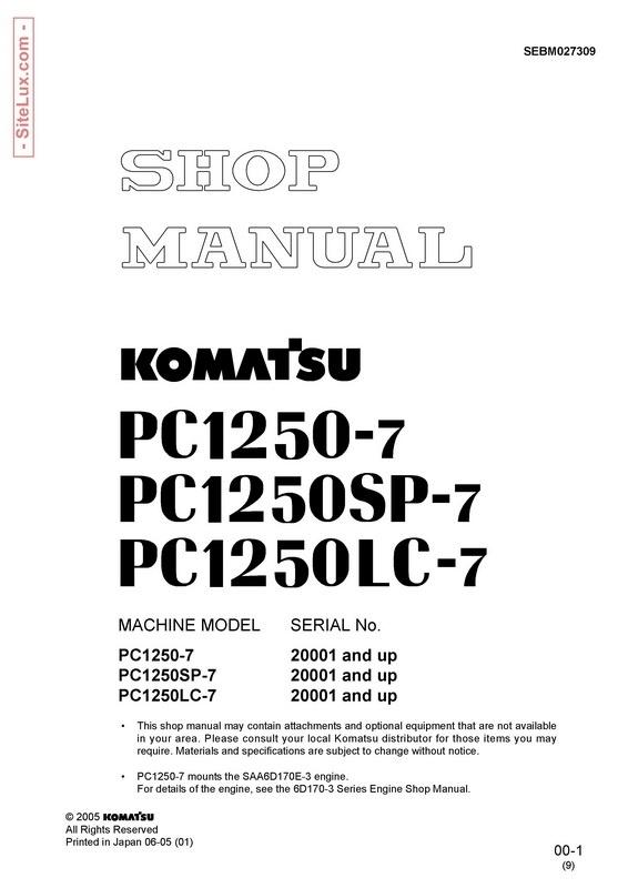 Komatsu PC1250-7, PC1250SP-7, PC1250LC-7 Hydraulic Excavator (20001 and up) Shop Manual - SEBM027309