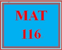 MAT 116 Week 9 MyMathLab Study Plan for Final Exam