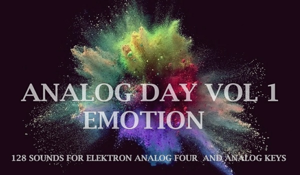Elektron Analog Four/Keys Sound Pack - Analog Day Vol.1 Emotion - 128 Presets  (MKII compatible)
