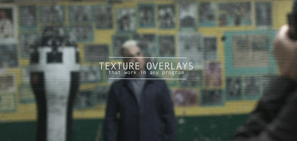 Texture Overlays (Video Files)