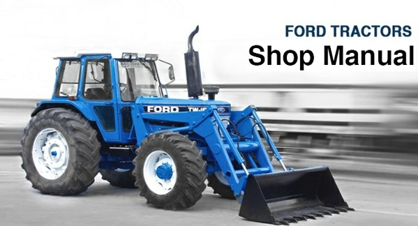 Ford 550 , 555 Tractor Backhoe Loader Service Repair Workshop Manual