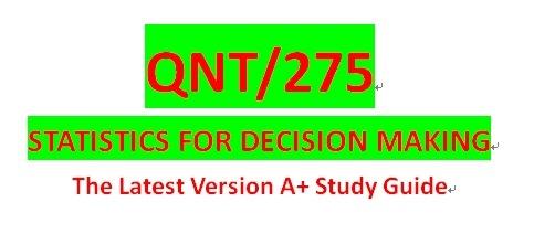 QNT 275 Week 1 Statistics in Business