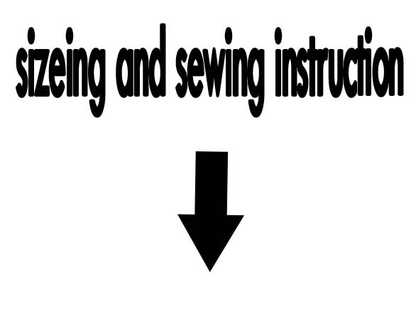 sizing and sewing instruction