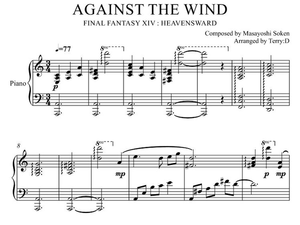 """Against the Wind(Arr.by Terry:D)"" for Piano solo from Final Fantasy XIV."