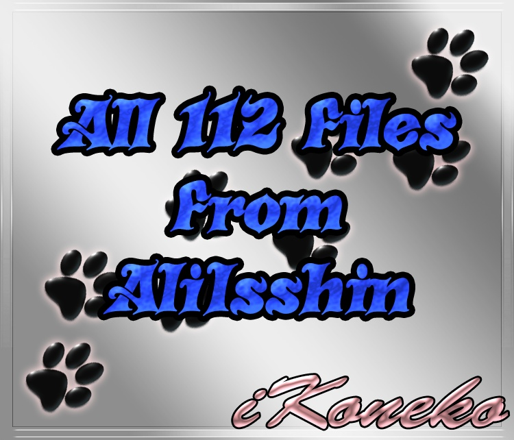 All 112 Files I Got From AliIsshin