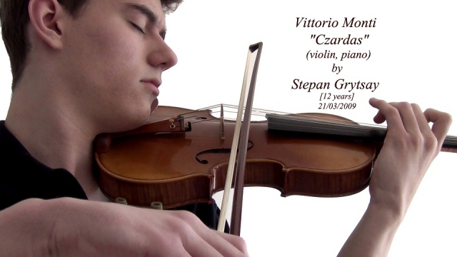"Vittorio Monti - ""Czardas"" (violin, piano)"