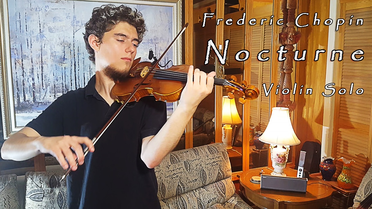 Frederic Chopin: The Nocturne No. 20 in C-sharp minor - Violin Solo