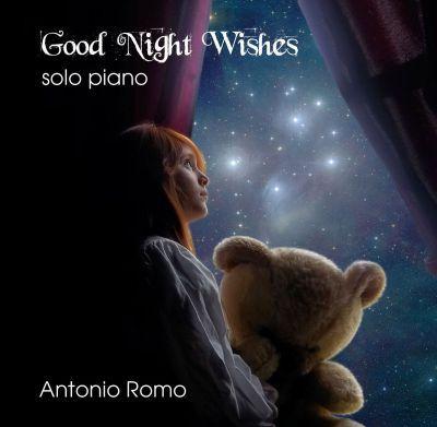 Good Night Wishes - Full Album (MP3) - By Antonio Romo