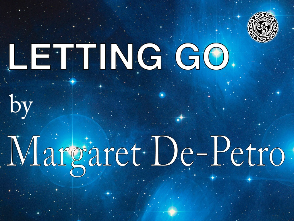 Letting Go Meditation by Margaret De-Petro